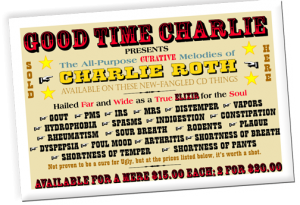 Charlie Roth-Good Time Charlie Sign