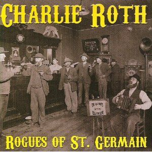 Rogues of St. Germain-Charlie Roth-2006